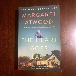 """The Heart Goes Last"" Margaret Atwood"